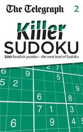 The Telegraph: Killer Sudoku 2 by THE TELEGRAPH MEDIA GROUP