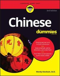 Chinese For Dummies by Wendy Abraham