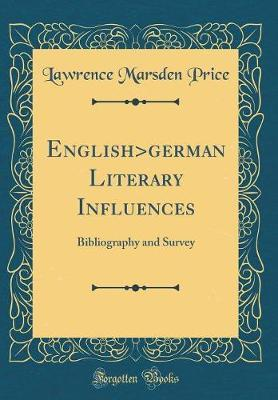 English>german Literary Influences by Lawrence Marsden Price