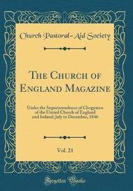 The Church of England Magazine, Vol. 21 by Church Pastoral Society image