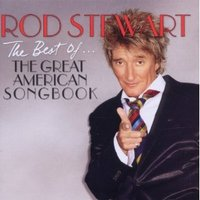 The Best Of The Great American Songbook by Rod Stewart image