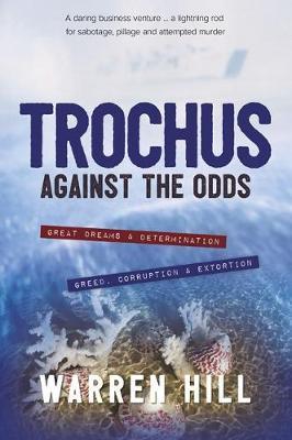 Trochus by Warren Hill