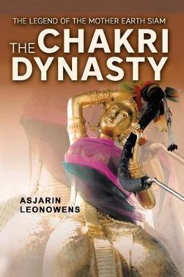 The Chakri Dynasty by Asjarin Leonowens image