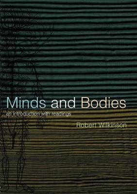 Minds and Bodies by Robert Wilkinson