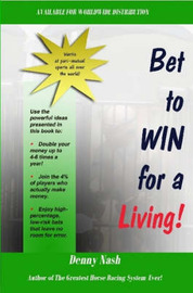 Bet to Win for a Living by Denny Nash image