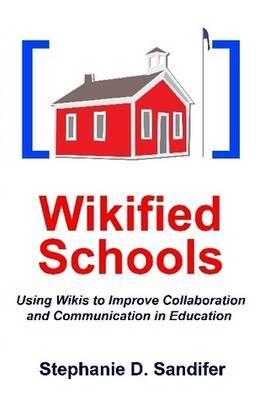 Wikified Schools by Stephanie Sandifer image