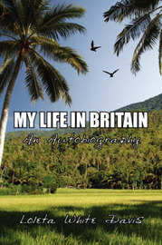 My Life in Britian by Loleta, White Davis image