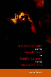 Commentary to the Thessalonians by John Eadie image