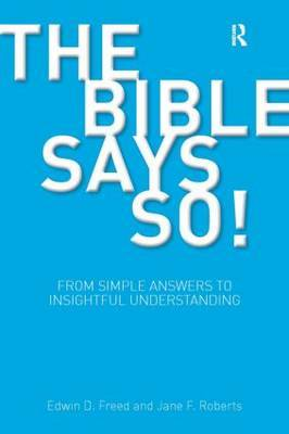 The Bible Says So! by Edwin D. Freed