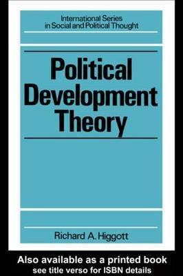 Political Development Theory by Richard Higgott
