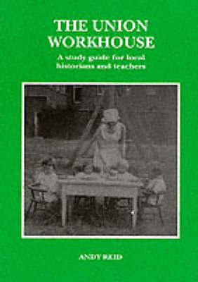 The Union Workhouse by Andy Reid