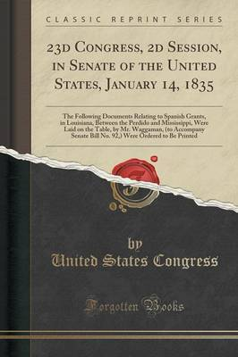 23d Congress, 2D Session, in Senate of the United States, January 14, 1835 by United States Congress