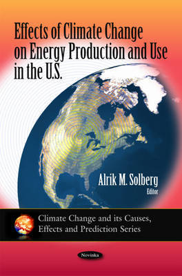Effects of Climate Change on Energy Production & Use in the U.S.