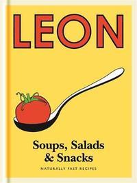 Little Leon: Soups, Salads & Snacks by Leon Restaurants Ltd
