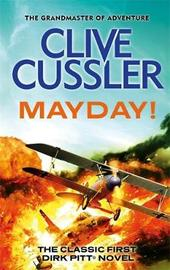 Mayday! (Dirk Pitt #2) by Clive Cussler