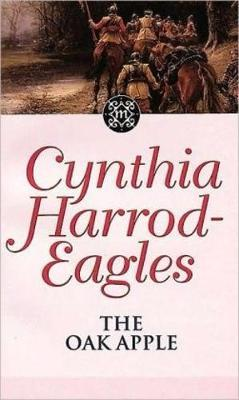 The Oak Apple by Cynthia Harrod-Eagles
