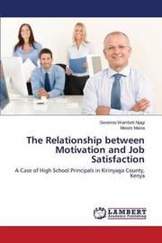The Relationship Between Motivation and Job Satisfaction by Wambeti Njagi Severina