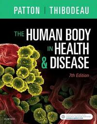 The Human Body in Health & Disease - Hardcover by Kevin T Patton