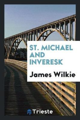 St. Michael and Inveresk by James Wilkie