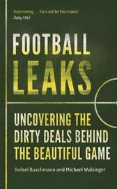 Football Leaks by Rafael Buschmann