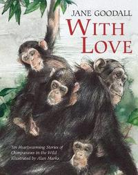 With Love by Jane Goodall