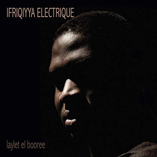 Laylet el Booree by Ifriqiyya Electrique