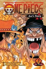 One Piece: Ace's Story, Vol. 2 by Sho Hinata