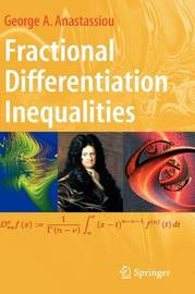 Fractional Differentiation Inequalities by George A. Anastassiou