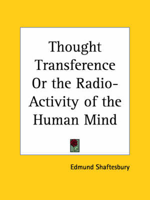 Thought Transference or the Radio-activity of the Human Mind (1930) by Edmund Shaftesbury image