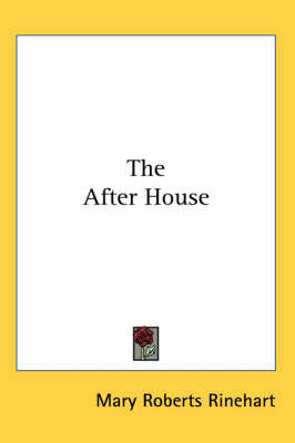 The After House by Mary Roberts Rinehart image