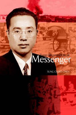 Three-Million-Dollar Messenger by SUNG CHIAO CHEN