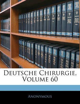 Deutsche Chirurgie, Volume 60 by * Anonymous