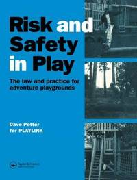 Risk and Safety in Play by Dave Potter image