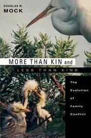 More Than Kin and Less Than Kind by Douglas W. Mock image