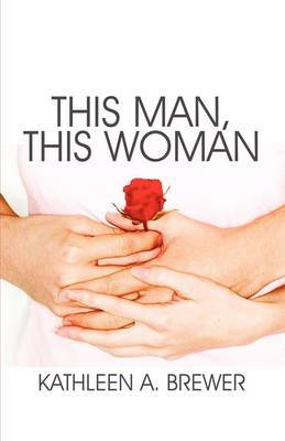 This Man, This Woman by Kathleen A. Brewer image