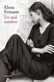 Un Mal Nombre (DOS Amigas #2) / The Story of a New Name by Elena Ferrante image