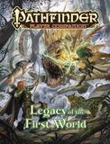 Pathfinder Player Companion: Legacy of the First World by Paizo Staff