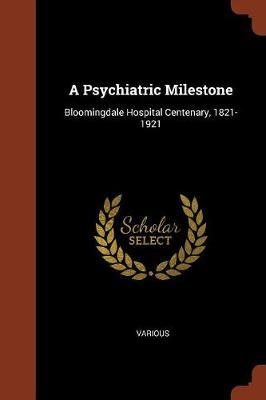 A Psychiatric Milestone by Various ~ image