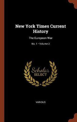 New York Times Current History by Various ~ image