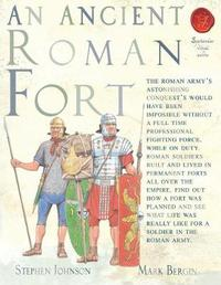 An Ancient Roman Fort by Stephen Johnson