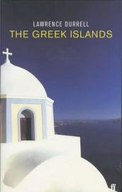 The Greek Islands by Lawrence Durrell