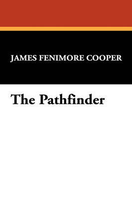 The Pathfinder by James , Fenimore Cooper image