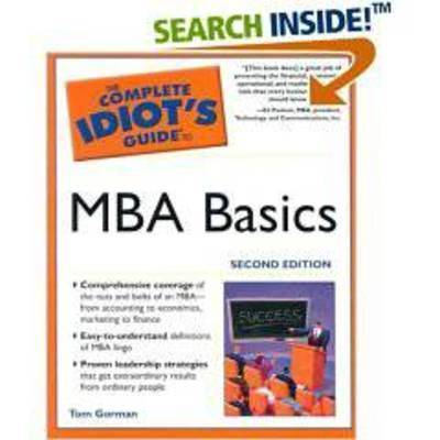 The Complete Idiot's Guide to MBA Basics by Alpha Books