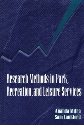 Research Methods in Park, Recreation, & Leisure Services by Amanda Mitra