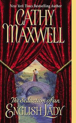 The Seduction Of An English Lady by Cathy Maxwell