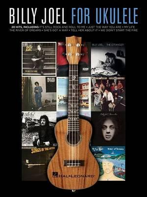 Billy Joel For Ukulele by Billy Joel