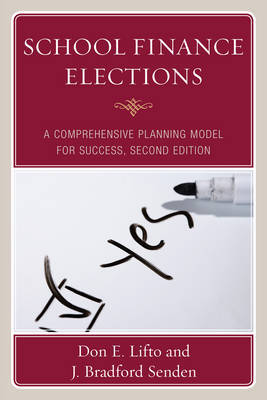 School Finance Elections by Don E. Lifto