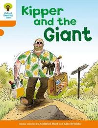 Oxford Reading Tree: Level 6: Stories: Kipper and the Giant by Roderick Hunt image