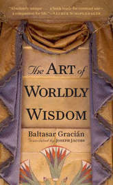 The Art of Worldly Wisdom by Balthasar Gracian image