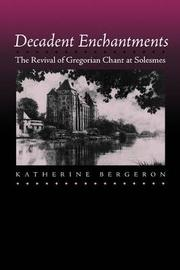 Decadent Enchantments by Katherine Bergeron